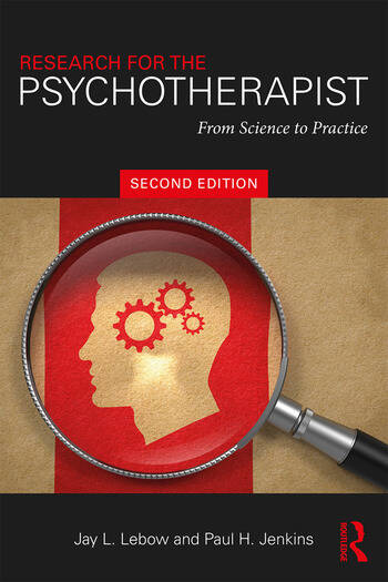 Research for the Psychotherapist From Science to Practice book cover