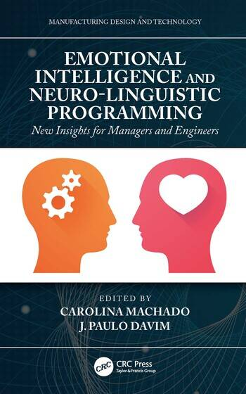 Emotional Intelligence and Neuro-Linguistic Programming New Insights for Managers and Engineers book cover