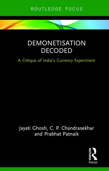 Demonetisation Decoded A Critique of India's Currency Experiment book cover