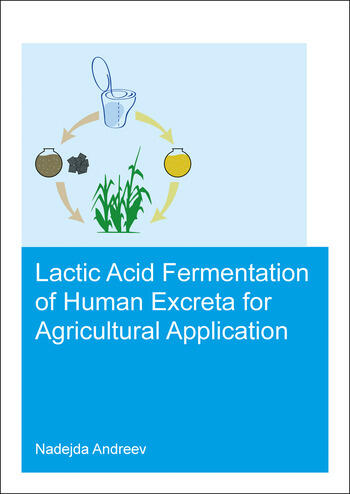 Lactic acid fermentation of human excreta for agricultural application book cover