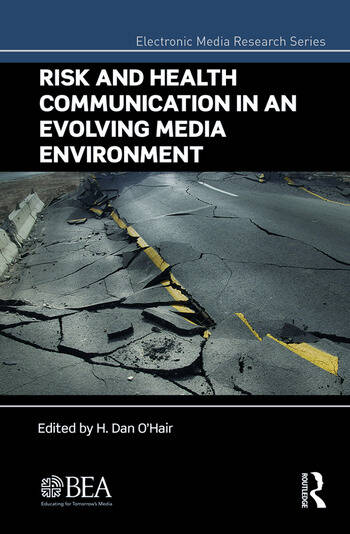 Risk and Health Communication in an Evolving Media Environment book cover