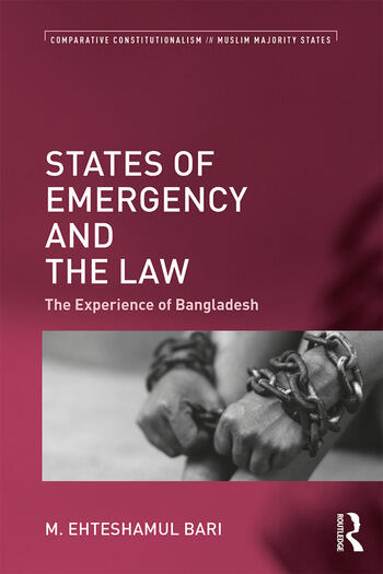States of Emergency and the Law The Experience of Bangladesh book cover