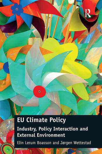 EU Climate Policy Industry, Policy Interaction and External Environment book cover