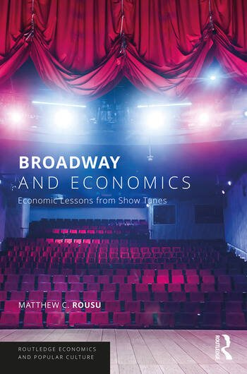 Broadway and Economics Economic Lessons from Show Tunes book cover