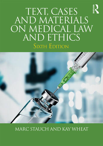 Text, Cases and Materials on Medical Law and Ethics book cover
