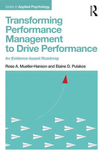 Transforming Performance Management to Drive Performance An Evidence-based Roadmap book cover