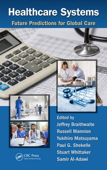 Healthcare Systems Future Predictions for Global Care book cover