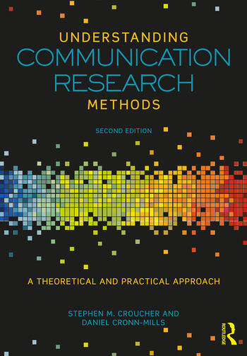 Understanding Communication Research Methods A Theoretical and Practical Approach book cover