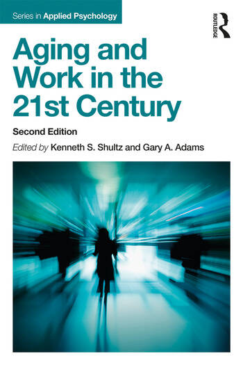 Aging and Work in the 21st Century book cover
