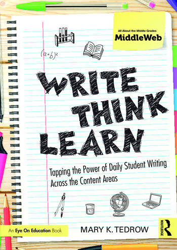 Write, Think, Learn Tapping the Power of Daily Student Writing Across the Content Areas book cover