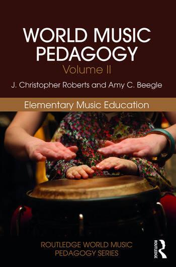 World Music Pedagogy, Volume II: Elementary Music Education book cover