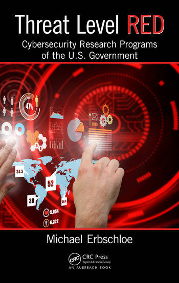 Threat Level Red Cybersecurity Research Programs of the U.S. Government book cover