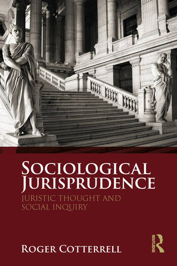 Sociological Jurisprudence Juristic Thought and Social Inquiry book cover