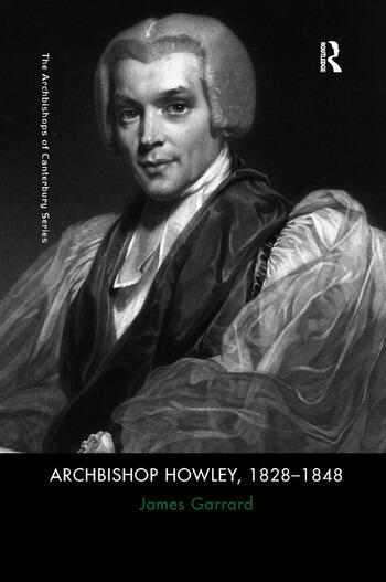 Archbishop Howley, 1828–1848 book cover
