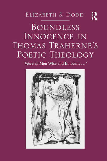 Boundless Innocence in Thomas Traherne's Poetic Theology 'Were all Men Wise and Innocent...' book cover