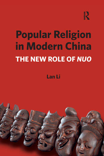 Popular Religion in Modern China The New Role of Nuo book cover