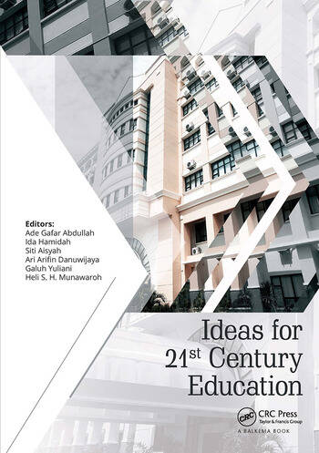 Ideas for 21st Century Education Proceedings of the Asian Education Symposium (AES 2016), November 22-23, 2016, Bandung, Indonesia book cover