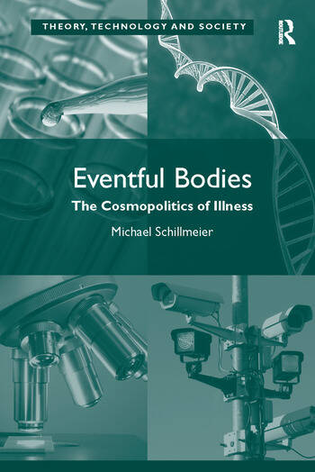Eventful Bodies The Cosmopolitics of Illness book cover