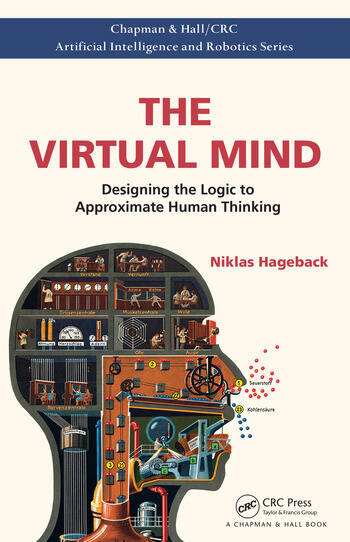 The Virtual Mind Designing the Logic to Approximate Human Thinking book cover