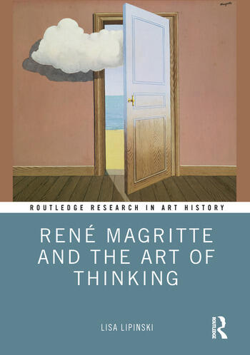 René Magritte and the Art of Thinking book cover
