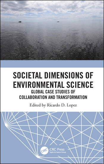 Societal Dimensions of Environmental Science Global Case Studies of Collaboration and Transformation book cover