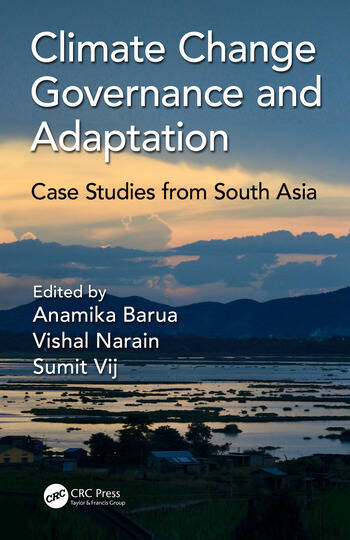 Climate Change Governance and Adaptation Case Studies from South Asia book cover
