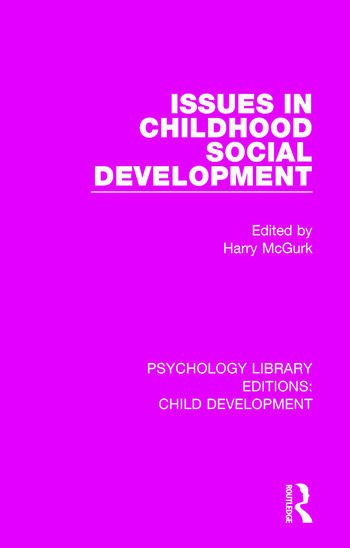 Issues in Childhood Social Development book cover