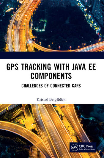 GPS Tracking with Java EE Components Challenges of Connected Cars book cover