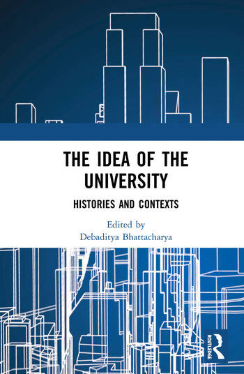 The Idea of the University Histories and Contexts book cover