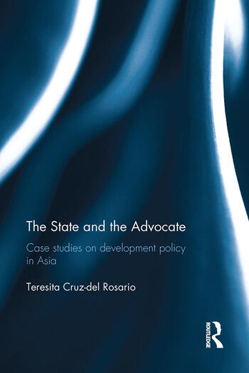 The State and the Advocate Case studies on development policy in Asia book cover