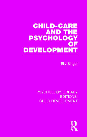 Child-Care and the Psychology of Development book cover