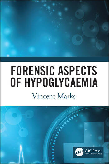 Forensic Aspects of Hypoglycaemia First Edition book cover