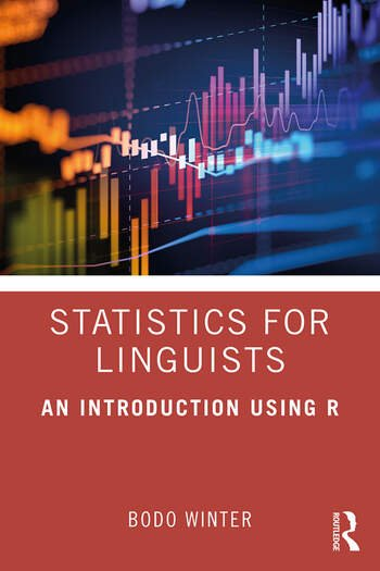 Statistics for Linguists: An Introduction Using R book cover
