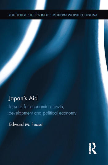 Japan's Aid Lessons for economic growth, development and political economy book cover