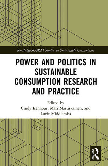 Power and Politics in Sustainable Consumption Research and Practice book cover