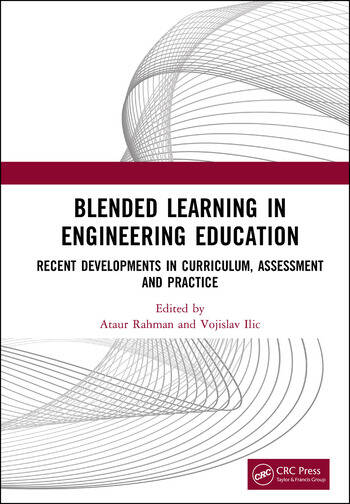 Blended Learning in Engineering Education Recent Developments in Curriculum, Assessment and Practice book cover