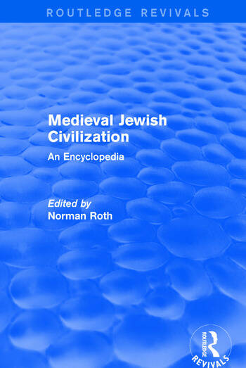 Routledge Revivals: Medieval Jewish Civilization (2003) An Encyclopedia book cover