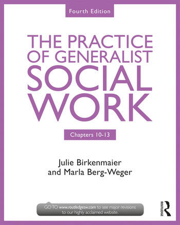 The Practice of Generalist Social Work Chapters 10-13 book cover