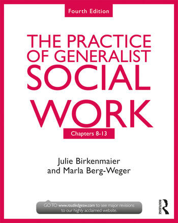 The Practice of Generalist Social Work Chapters 8-13 book cover