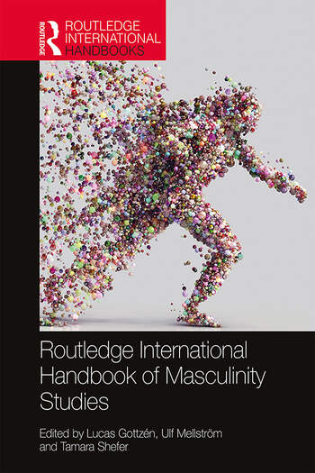 Routledge International Handbook of Masculinity Studies book cover