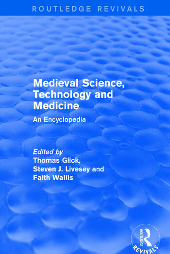 Routledge Revivals: Medieval Science, Technology and Medicine (2006) An Encyclopedia book cover