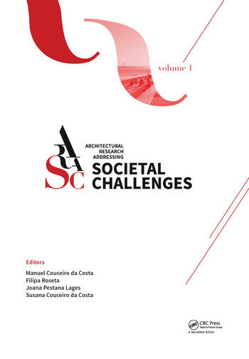 Architectural Research Addressing Societal Challenges Volume 1 Proceedings of the EAAE ARCC 10th International Conference (EAAE ARCC 2016), 15-18 June 2016, Lisbon, Portugal book cover