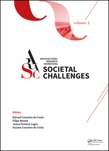 Architectural Research Addressing Societal Challenges Volume 2 Proceedings of the EAAE ARCC 10th International Conference (EAAE ARCC 2016), 15-18 June 2016, Lisbon, Portugal book cover