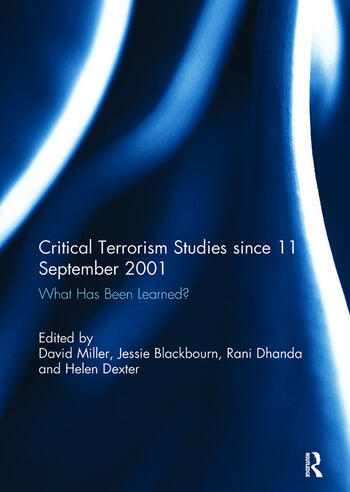 Critical Terrorism Studies since 11 September 2001 What Has Been Learned? book cover