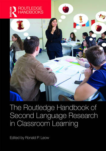 The Routledge Handbook of Second Language Research in Classroom Learning book cover