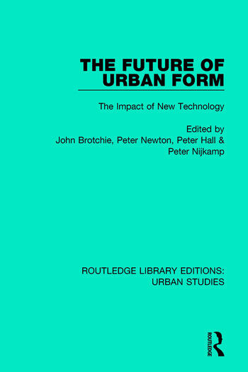 The Future of Urban Form The Impact of New Technology book cover