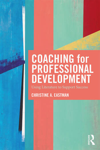 Coaching for Professional Development Using literature to support success book cover