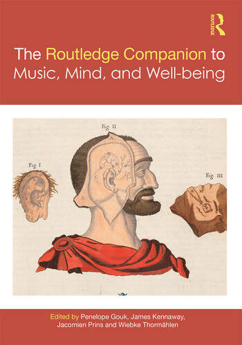 The Routledge Companion to Music, Mind, and Well-being book cover