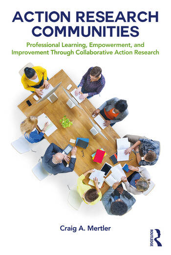 Action Research Communities Professional Learning, Empowerment, and Improvement Through Collaborative Action Research book cover
