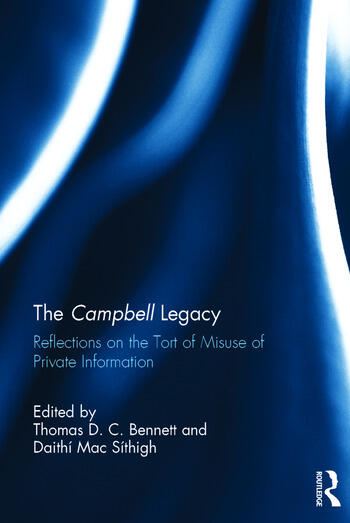 The Campbell Legacy Reflections on the Tort of Misuse of Private Information book cover